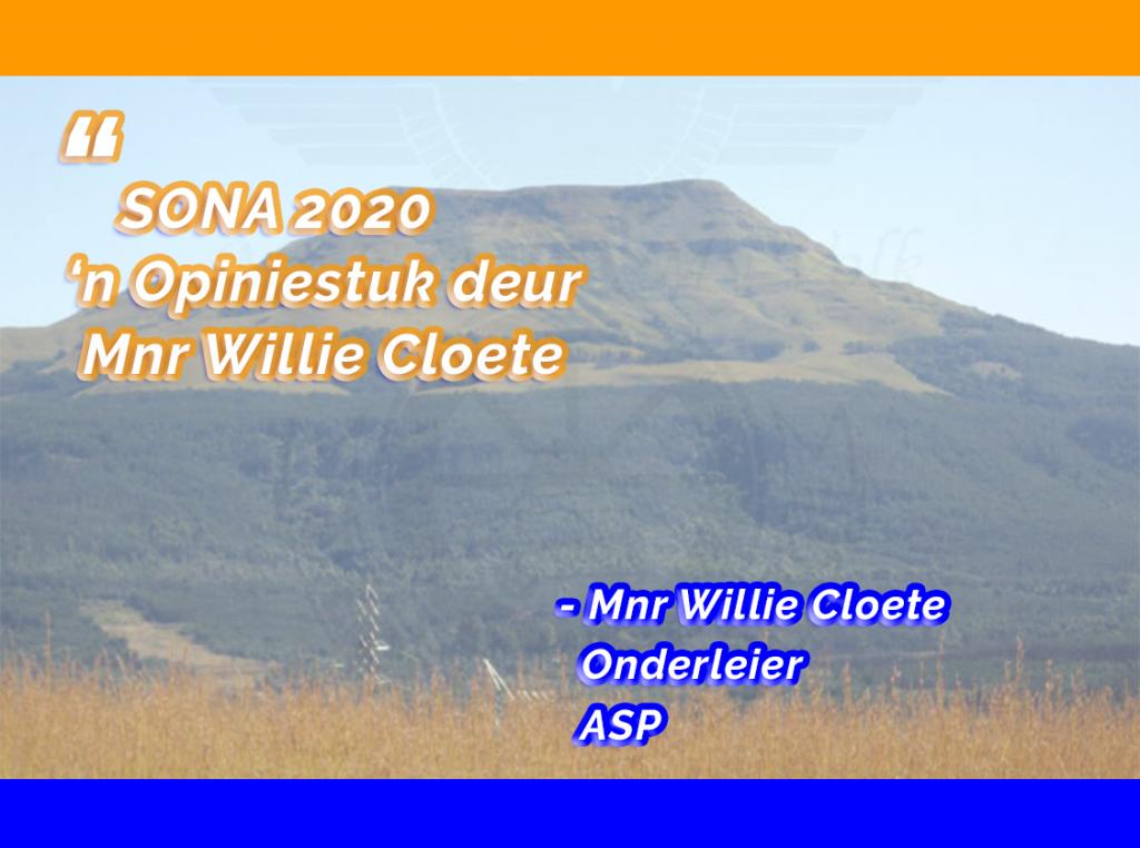 Titel van die artikel: SONA 2020 'n Opniestuk deur Mnr Willie Cloete